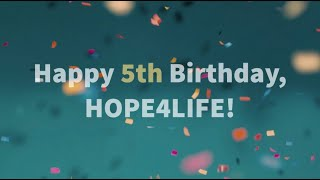 Happy 5th Bday Hope4Life