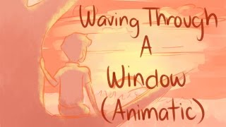 Waving Through a Window|| Dear Evan Hansen|| Full Animatic