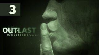Прохождение Outlast: Whistleblower — Часть 3: Палата 237