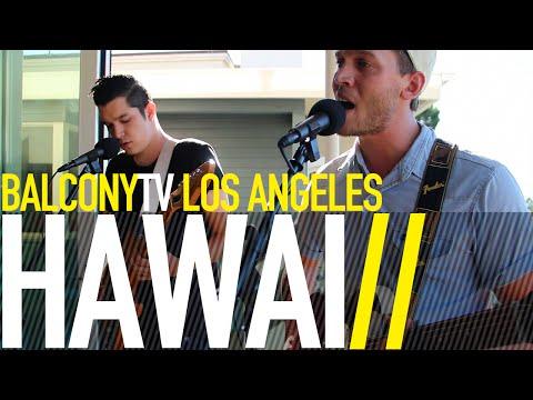 HAWAI - FAULT (BalconyTV)