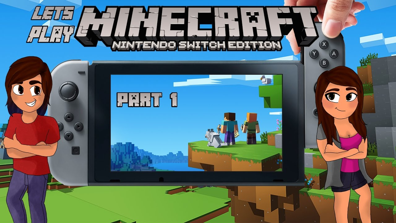 The Adventure Begins   Part 1   Let's Play Minecraft: Nintendo Switch  Edition (Co-op)
