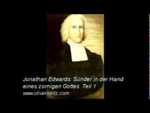 Sünder in der Hand eines zornigen Gottes von Jonathan Edwards - YouTube