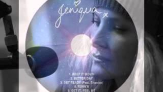 Jeniqua - Get Ready Feat. Shanice (Jeniqua EP)