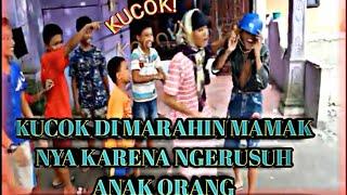KUCOK DI MARAHIN MAMAKNYA KARENA NGERUSUH ANAK ORANG !!!!   | FILM KOMEDI | BB PRODUCTION