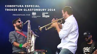 Troker en Glastonbury 2014