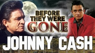 JOHNNY CASH - Before They Were GONE - HURT - Feb 26th