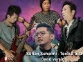 Terasa Ada  - Sufian Suhaimi BAND VERSION COVER by. FAEDAH