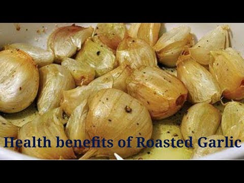 Health benefits of Roasted Garlic/ Bhuna hua lehsan khane ke fayde