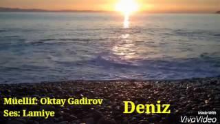 super seir deniz Oktay Gadirov - Deniz ( ifa Lamiye )