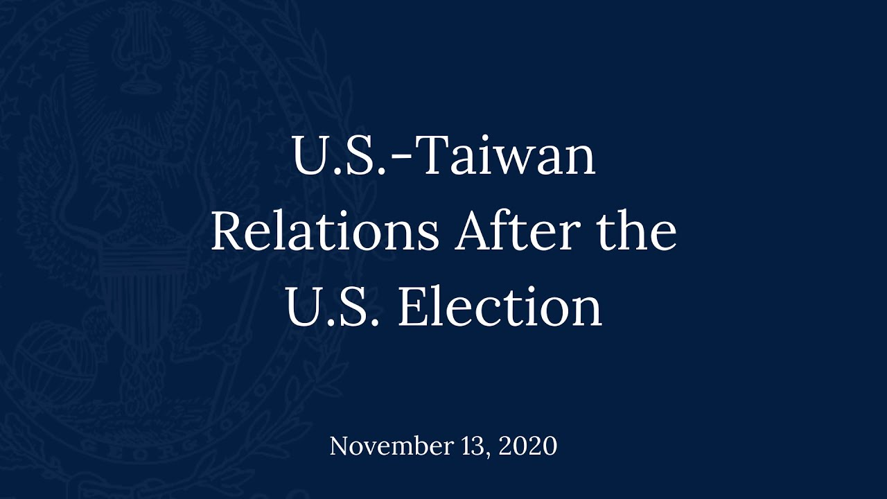 U.S.-Taiwan Relations After the U S  Election | Sean King