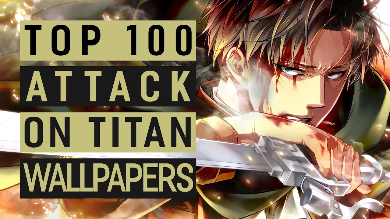 Top 100 Attack On Titan Live Wallpapers For Wallpaper Engine Youtube