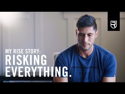 Risking Everything - My Rise Story