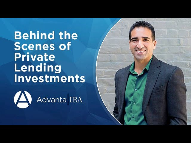 Behind the Scenes of Private Lending Investments