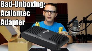 Bad Unboxing - Actiontec MoCA Adapter