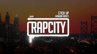 Armani White - Stick Up