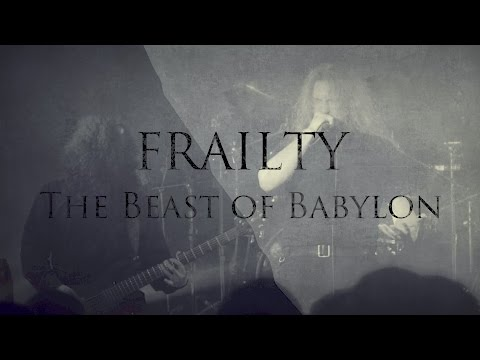 FRAILTY - The Beast of Babylon (OFFICIAL VIDEO)