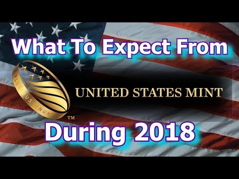 What To Expect From The US Mint in 2018