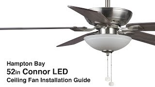 How to Install the Hampton Bay 52 in. Connor LED Ceiling Fan