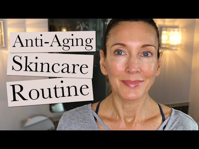 My Anti Aging Skincare Routine Winter 2019 Over 50 Youtube