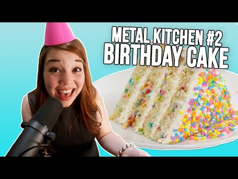 Metal Kitchen #2: For Today Makes A Birthday Cake with Linze