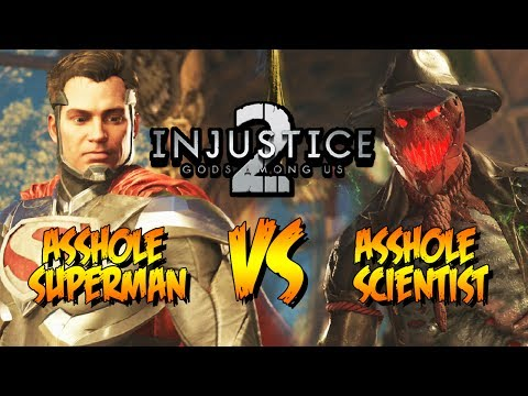 A$$HOLE SUPERMAN VS. A$$HOLE SCIENTIST- WEEK OF! Scarecrow Online Ranked: INJUSTICE 2