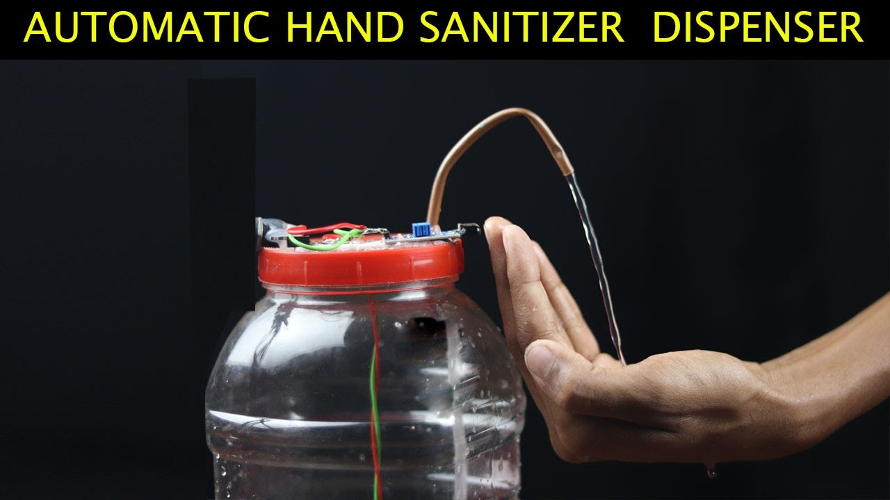 Automatic Hand Sanitizer!! How to Make Automatic Alcohol Hand Sanitizer Dispenser!! New Technology!!