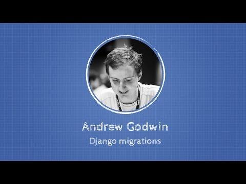 Andrew Godwin about Django migrations at Django: Under The Hood