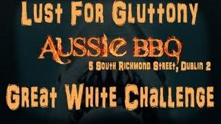 Lust for Gluttony: Aussie BBQ Great White Challenge