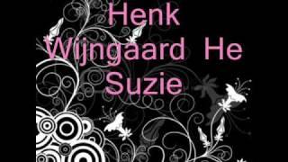 Henk Wijngaard - He Suzie