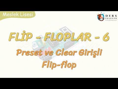 FLİP-FLOPLAR - 6 / PRESET VE CLEAR GİRİŞLİ FLİP-FLOP