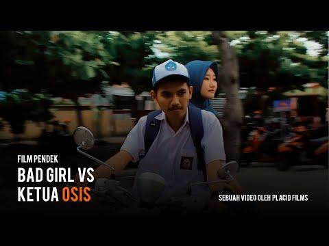 "FILM PENDEK ""BAD GIRL VS KETUA OSIS"""