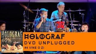 Holograf - Vine o zi (Concert Unplugged Patria)