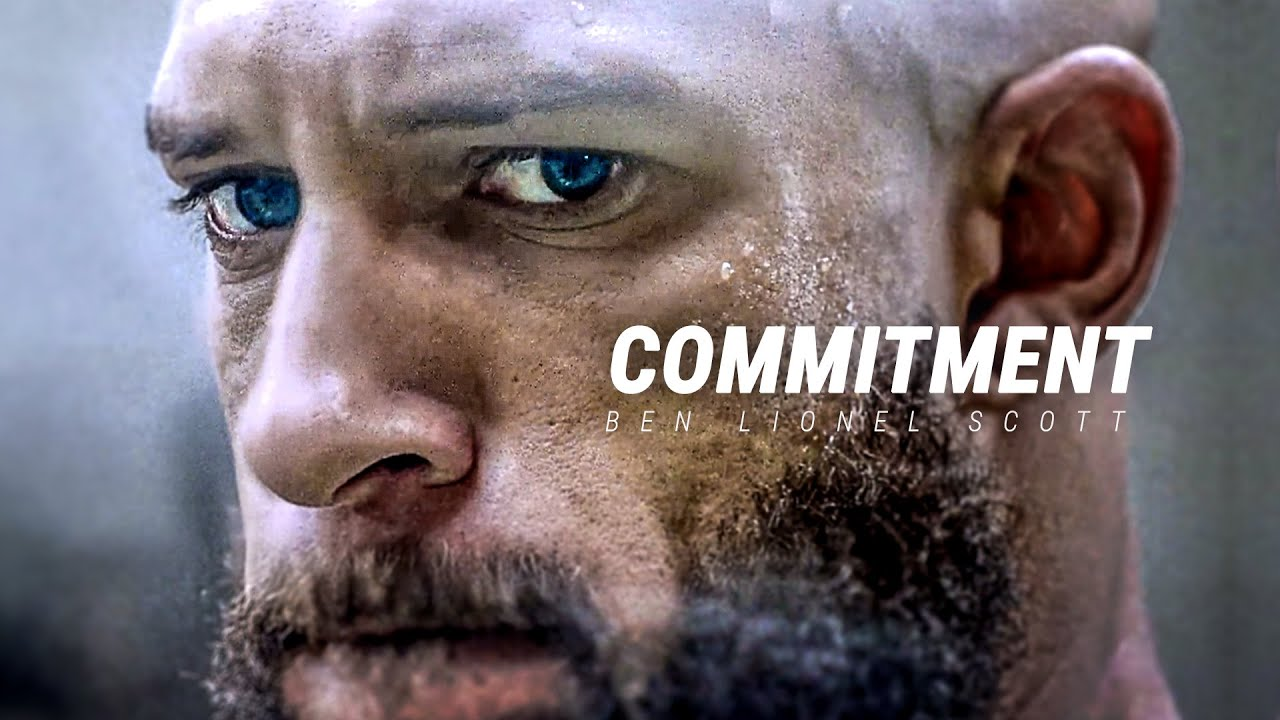COMMITMENT - Best Motivational Video