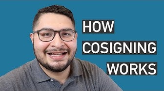 How does COSIGNING work when buying a home?