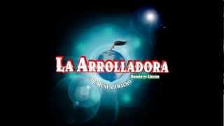 Las mejores canciones de la Arrolladora HD (Mix Romantico)
