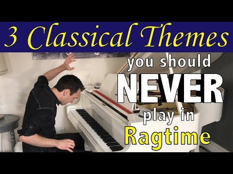 3 Classical Themes you should NEVER play in Ragtime!! en streaming