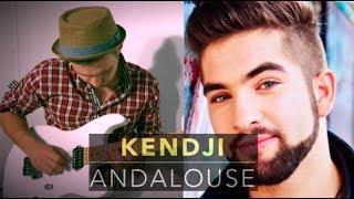 KENDJI - ANDALOUSE - electric guitar cover