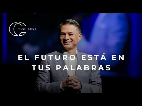 Pastor Cash Luna - El Futuro Esta En Tus Palabras   Casa De Dios