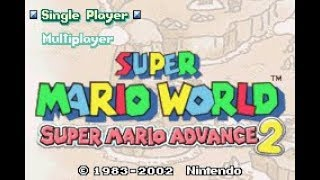 Game Boy Advance Longplay [011] Super Mario World: Super Mario Advance 2