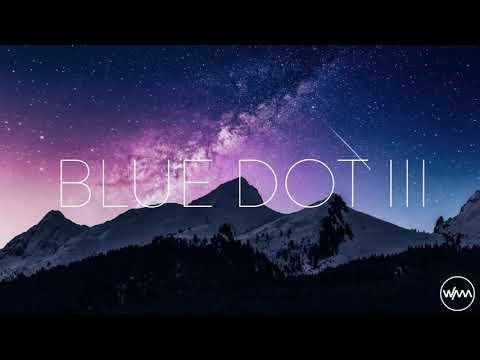 We Are All Astronauts - Blue Dot III - Ambient Mix