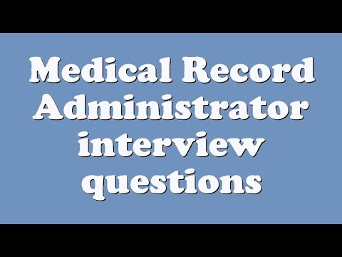 Medical Record Administrator interview questions