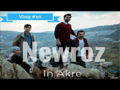 Vlog#10 Celebrating Newroz in Akre  الاحتفال بنوروز في عقرة