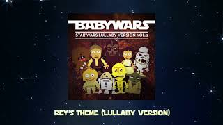 "Rey's Theme (Lullaby Version) [From ""Star Wars, Episode VII: The Force Awakens""]"