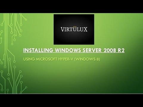 PART 1 - Installation Of Windows Server 2008 R2 In Hyper-V (Windows 8)