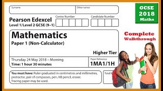 Maths Edexcel GCSE June 2018: Paper 1 Higher Tier | Complete Walkthrough