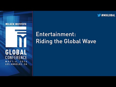 Entertainment: Riding the Global Wave