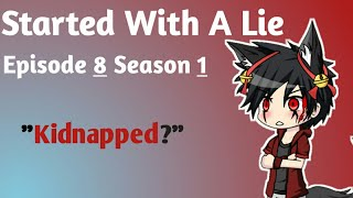 started-with-a-lie-episode-8-season-1-gacha-studio