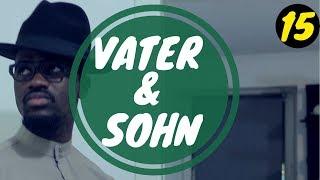 VATER & SOHN (TEIL 15) | Ah Nice