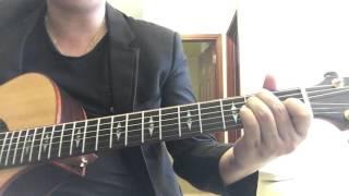 [Tiến Nguyễn] Hợp âm chuẩn guitar bài Sau Tất Cả
