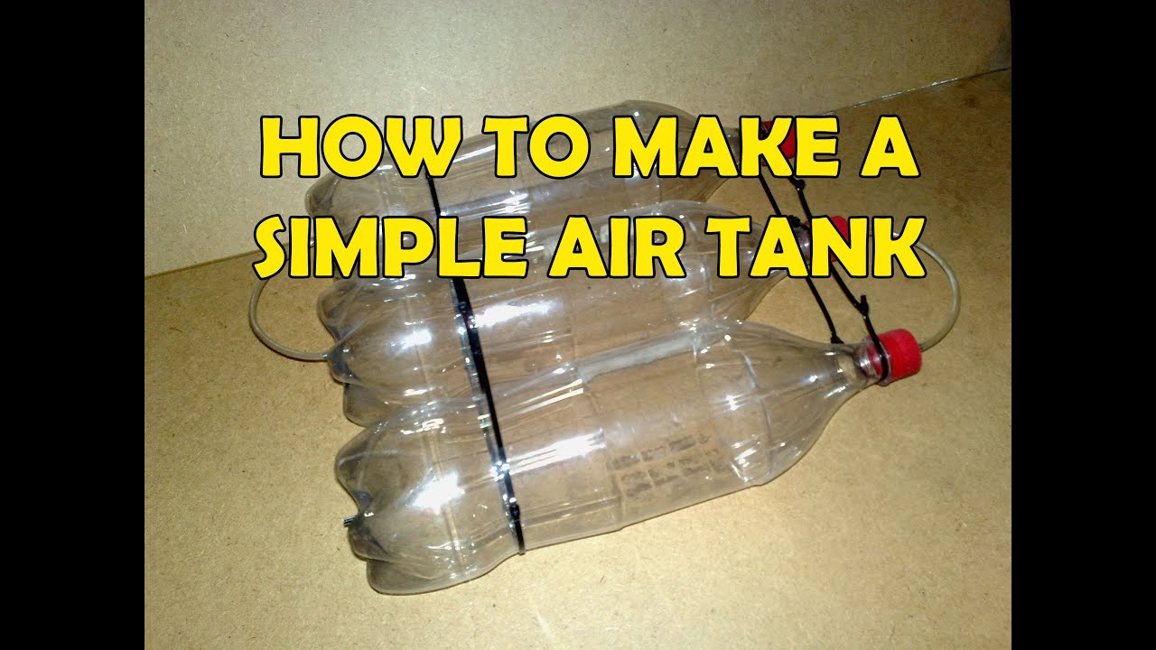 How To Make A Coke Bottle Air Tank Tutorial Youtube